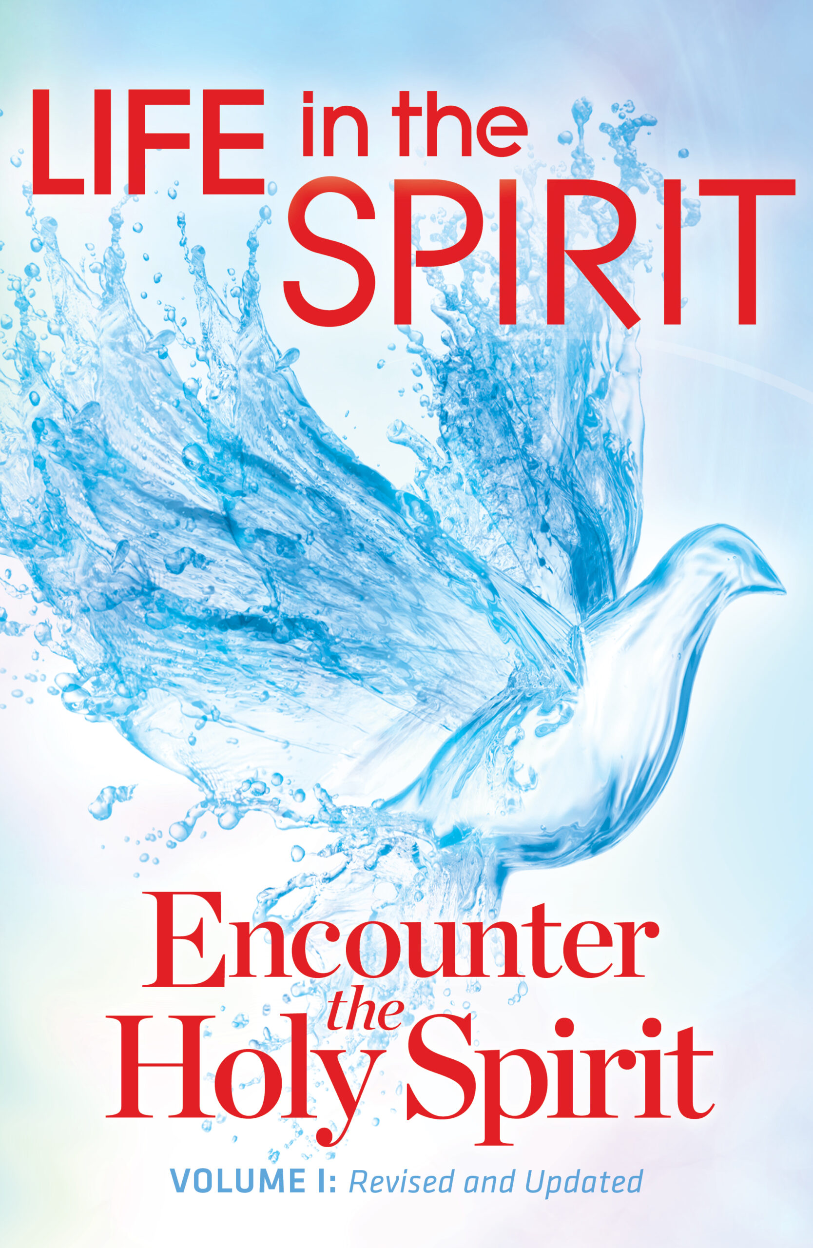 Life In The Spirit | Encounter The Holy Spirit