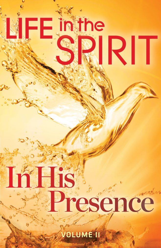 Life In The Spirit   In His Presence