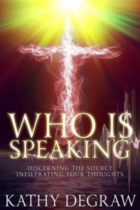 Who is Speaking by Kathy DeGraw